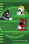 Players and Their Pets: Gaming Commun...