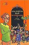 """Afficher """"L'Ecole d'Agathe n° 16 Une Surprise pour la maîtresse"""""""