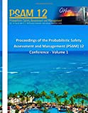 Proceedings of the Probabilistic Safety Assessment and Management (PSAM) 12 Conference - Volume 1