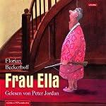 Frau Ella | Florian Beckerhoff