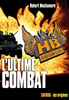 L'ultime combat - Henderson's boys tome 7: Henderson's boys - tome 7