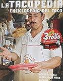 img - for La tacopedia. Enciclopedia del taco (Spanish Edition) book / textbook / text book