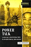 img - for Power Talk: Language and Interaction in Institutional Discourse by Thornborrow, Joanna (2001) Paperback book / textbook / text book