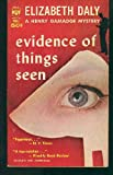 Evidence of Things Seen (Felony & Mayhem Mysteries) (Henry Gamandge Mysteries)