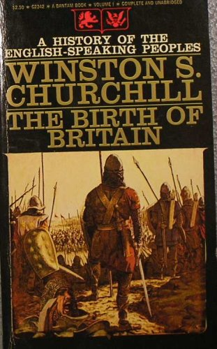 The Birth of Britain (Volume 1), Churchill,Winston S.