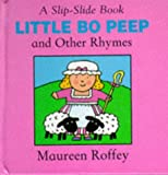 Little Bo Peep and Other Rhymes (A Slip-Slide Book)