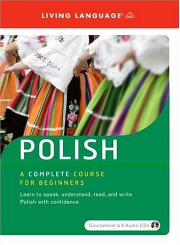 Polish: A Complete Course for Beginners [With Paperback Book]: Beginner's Course (World Language)