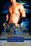 img - for Mark of the Highlander (The MacLomain Series: Next Generation, Book 1) book / textbook / text book