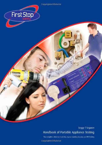 Handbook Of Portable Appliance Testing: The Complete Reference Book For Anyone Wanting To Carry Out Pat Testing