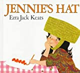 Jennie's Hat (0064430723) by Keats, Ezra Jack
