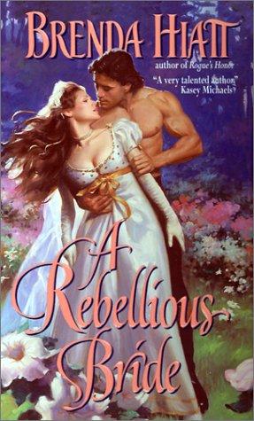 Rebellious Bride, BRENDA HIATT