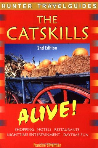 Hunter Travel Guides Catskills: Alive! (The Catskills Alive!)