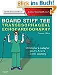 Board Stiff TEE: Transesophageal Echo...