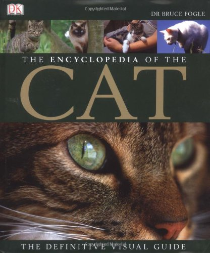 The Encyclopedia of the Cat: The Definitive Visual Guide