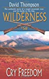 Cry Freedom (Wilderness, #58)