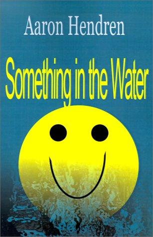 Something in the Water, Aaron Blaylock Hendren