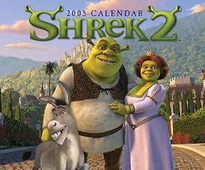 Shrek 2: 2005 Wall Calendar from Andrews McMeel Publishing