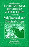 img - for Handbook of Environmental Physiology of Fruit Crops book / textbook / text book
