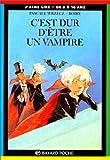 """Afficher """"C'est dur d'être un vampire"""""""