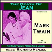 The Death of Jean: The Mark Twain In Person Audio Library | [Mark Twain]