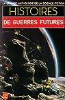 Histoires de guerres futures par Anthologie de la Science Fiction