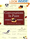 Conversations in Paint: A Notebook of...