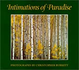 Intimations of Paradise (096702160X) by Burkett, Christopher