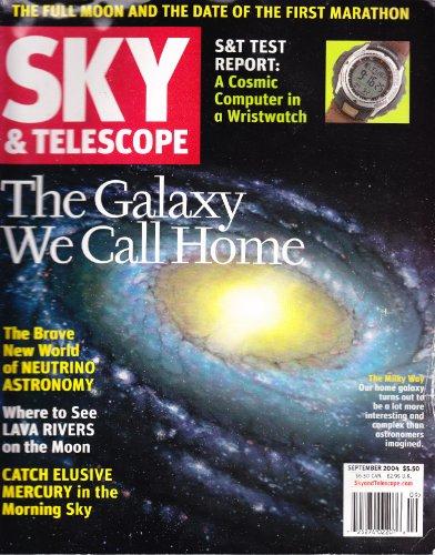 Sky & Telescope Magazine September 2004 - The Galaxy We Call Home