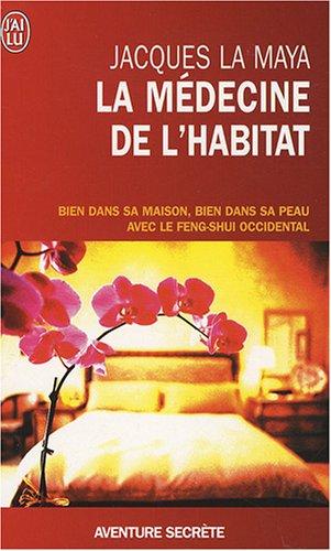 Livre la m decine de l 39 habitat bien dans sa maison bien dans sa peau avec le feng shui - Le feng shui dans la maison ...