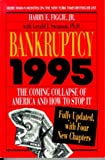 Bankruptcy 1995: The Coming Collapse of America and How to Stop It (0316282065) by Harry E. Figgie
