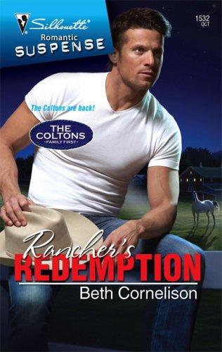 Rancher's Redemption (Silhouette Romantic Suspense), BETH CORNELISON