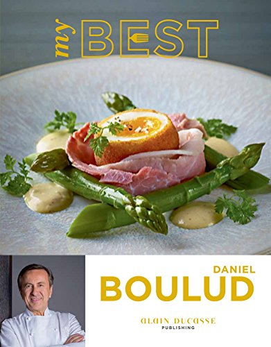 My Best: Daniel Boulud by Daniel Boulud