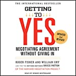 Getting to Yes: Negotiating Agreement Without Giving In | Roger Fisher,William Ury