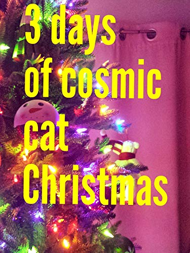 3 days of Cosmic cat Christmas