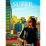 Super ~ Mari Stroud