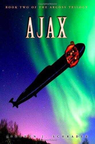 Ajax (The Argosy Trilogy, Book 2) PDF