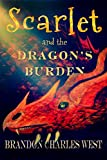 Scarlet and the Dragons Burden (Scarlet Hopewell Series Book 2)