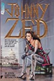 Johnny Zed (Questar Science Fiction) (0445205598) by Betancourt, John