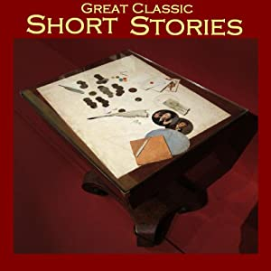 Great Classic Short Stories Audiobook