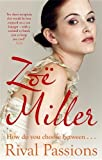 Zoe Miller Rival Passions
