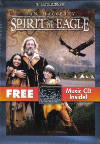 Spirit of the Eagle DVD + Bird Sanctuary CD by Dan Haggerty