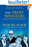 The Prime Ministers: An Intimate Narr...