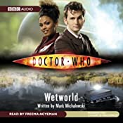 Doctor Who: Wetworld | Mark Michalowski