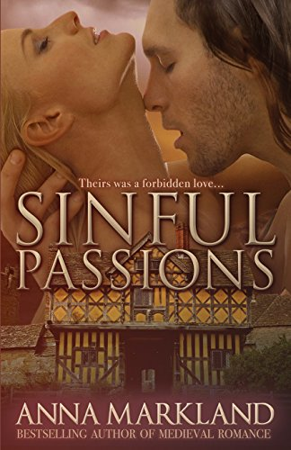 Sinful Passions: Volume 3 (The Anarchy Medieval Romance)