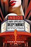 Inside Linda Lovelaces Deep Throat: Degradation, Porno Chic, and the Rise of Feminism
