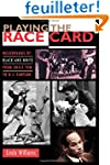 Playing the Race Card - Melodramas of...