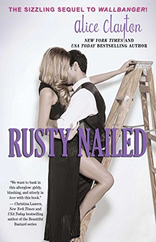 Rusty Nailed (Cocktail, #2)