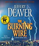 Jeffery Deaver The Burning Wire (Lincoln Rhyme Novels)