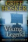 Viking Legend (Dragonheart Book 10)