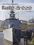 echange, troc Jean Moulin - L'escorteur d'escadre Maillé-Brézé